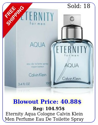 eternity aqua cologne calvin klein men perfume eau de toilette spray oz ed