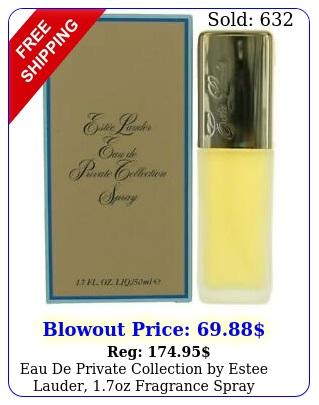 eau de private collection by estee lauder oz fragrance spray wome