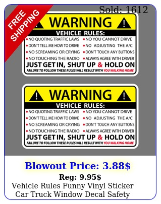 vehicle rules funny vinyl sticker car truck window decal safety warning jdm aut
