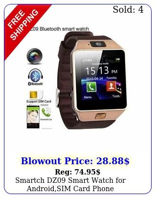 smartch dz smart watch androidsim card phone smartwatch mtk cp
