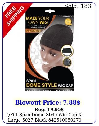 qfitt span dome style wig cap xlarge blac