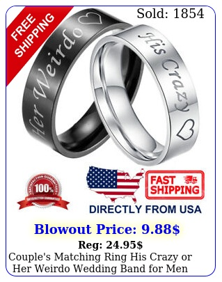couple's matching ring his crazy or weirdo wedding band men or wome