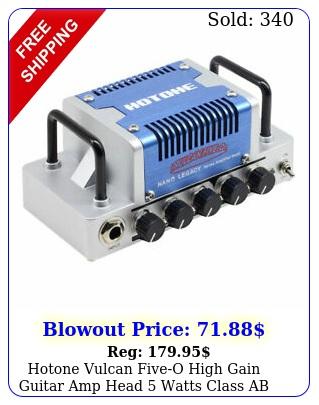 hotone vulcan fiveo high gain guitar amp head watts class ab amplifier nl