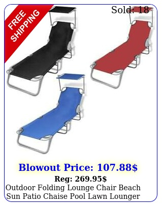 outdoor folding lounge chair beach sun patio chaise pool lawn lounger wcanop