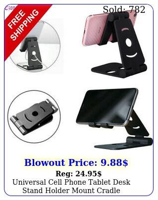 universal cell phone tablet desk stand holder mount cradle adjustable foldabl