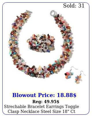 strechable bracelet earrings toggle clasp necklace steel size c