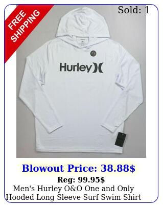 men's hurley oo one only hooded long sleeve surf swim shirt upf