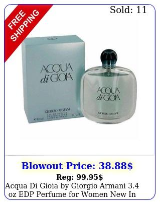 acqua di gioia by giorgio armani oz edp perfume women i