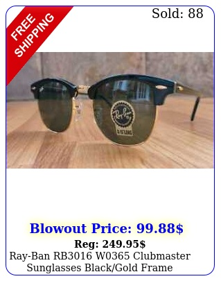rayban rb w clubmaster sunglasses blackgold fram