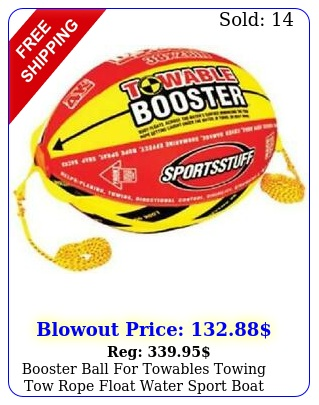 booster ball towables towing tow rope float water sport boat raft tubing sk