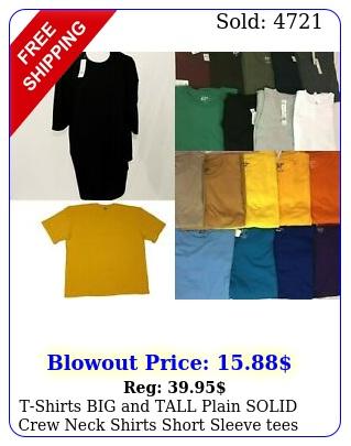 tshirts big tall plain solid crew neck shirts short sleeve tees up to x