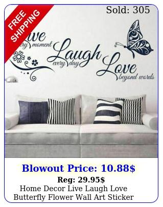 home decor live laugh love butterfly flower wall art sticker modern wall decal