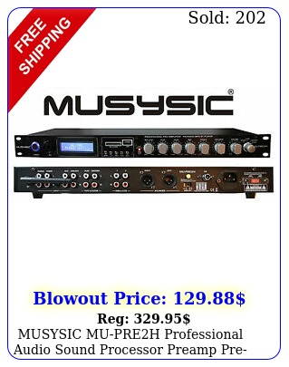 musysic mupreh professional audio sound processor preamp preamplifier pream