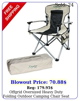 offgrid oversized heavy duty folding outdoor camping chair seat portabl