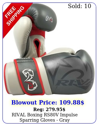 rival boxing rsv impulse sparring gloves gra