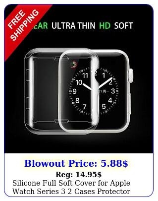 silicone full soft cover apple watch series  cases protector ultrathi