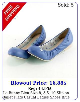 le bunny bleu size  slip on ballet flats casual ladies shoes blu