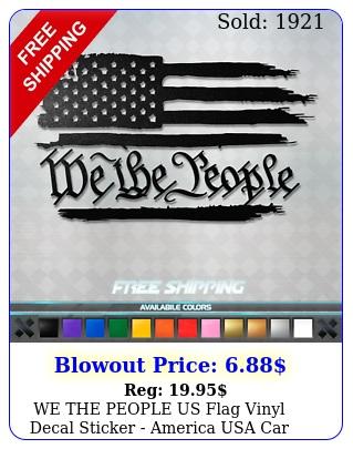 we the people us flag vinyl decal sticker america usa car window truc