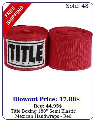 title boxing semi elastic mexican handwraps re