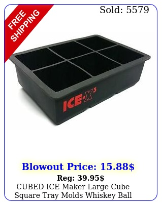 cubed ice maker large cube square tray molds whiskey ball cocktails silicone bi