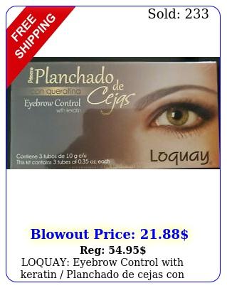 loquay eyebrow control with keratin planchado de cejas con queratin