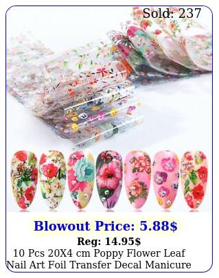 pcs x cm poppy flower leaf nail art foil transfer decal manicure di