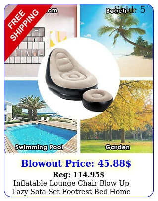 inflatable lounge chair blow up lazy sofa set footrest bed home nap beach sea