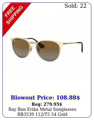 ray ban erika metal sunglasses rb t gol