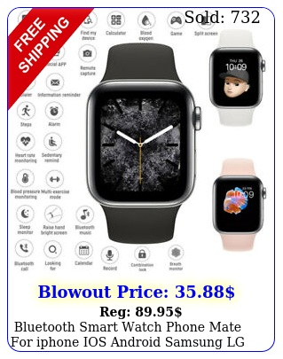 bluetooth smart watch phone mate iphone ios android samsung lg fitness trac