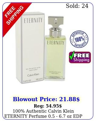 authentic calvin klein eternity perfume  oz edp wome