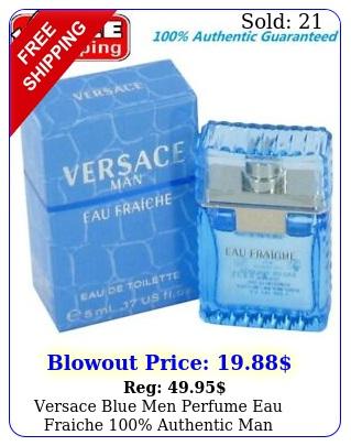 versace blue men perfume eau fraiche authentic man cologne edt oz m