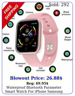 waterproof bluetooth parameter smart watch iphone samsung men women kid