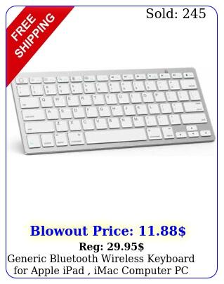 generic bluetooth wireless keyboard apple ipad imac computer pc macboo