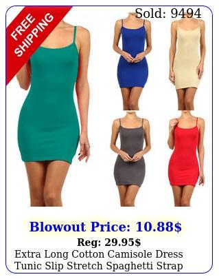 extra long cotton camisole dress tunic slip stretch spaghetti strap tank to