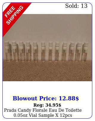 prada candy florale eau de toilette oz vial sample x pcs uncarde