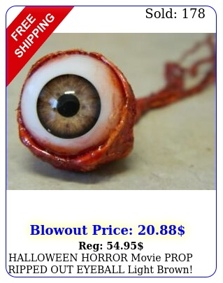 halloween horror movie prop ripped out eyeball light brow