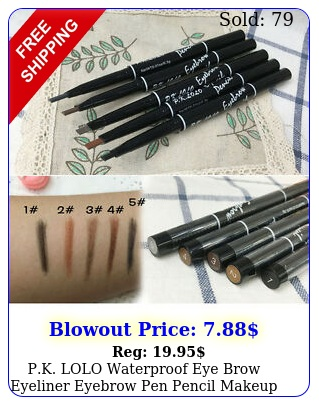 pk lolo waterproof eye brow eyeliner eyebrow pen pencil makeup cosmetic too