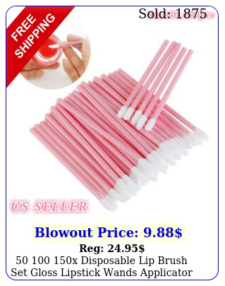 x disposable lip brush set gloss lipstick wands applicator makeup too