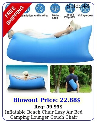inflatable beach chair lazy air bed camping lounger couch chair sleeping ba