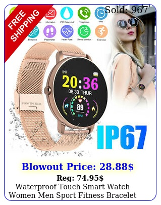 waterproof touch smart watch women men sport fitness bracelet iphone androi