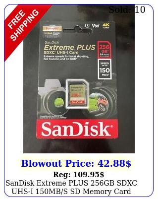 sandisk extreme plus gb sdxc uhsi mbs sd memory card bran