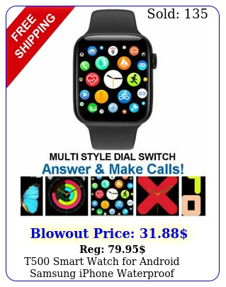 t smart watch android samsung iphone waterproof bluetooth fitness tracke