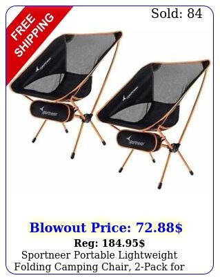 sportneer portable lightweight folding camping chair pack backpackin