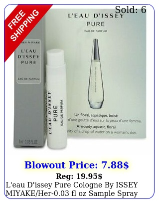l'eau d'issey pure cologne by issey miyakeher fl oz sample spra