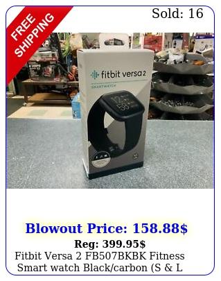 fitbit versa fbbkbk fitness smart watch blackcarbon s l bands seale