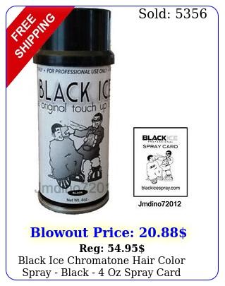 black ice chromatone hair color spray black  oz  spray car