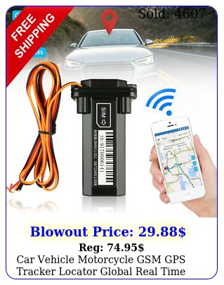 car vehicle motorcycle gsm gps tracker locator global real time tracking devic