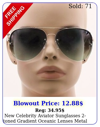 celebrity aviator sunglasses toned gradient oceanic lenses metal rimles