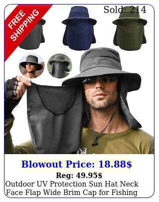 outdoor uv protection sun hat neck face flap wide brim cap fishing hiking u