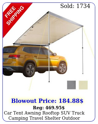 car tent awning rooftop suv truck camping travel shelter outdoor sunshade canop